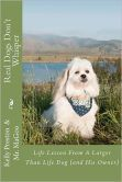 Guest Post for Real Dogs Don't Whisper Tour
