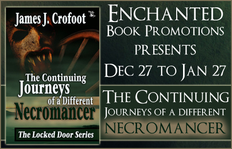 Book Excerpt from The Continuing Journey of a Different Necromancer