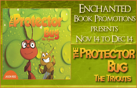Promo Post The Protector Bug: The Tryouts
