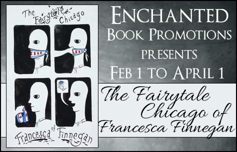 Promo Post The Fairytale Chicago of Francesca Finnegan
