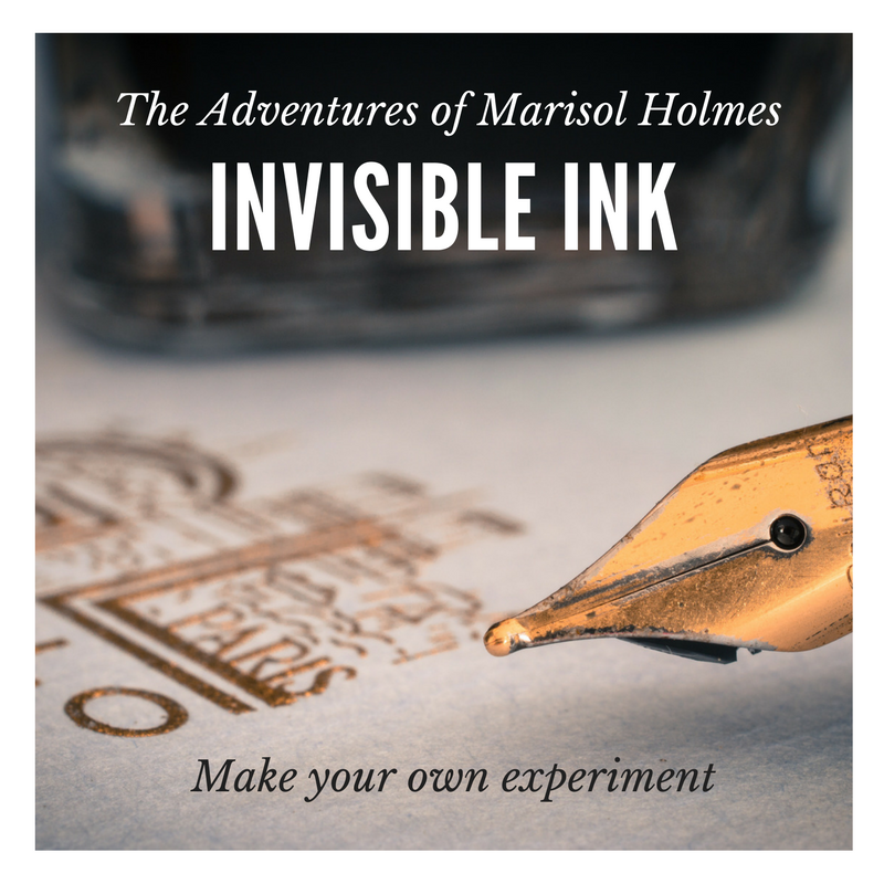 The Adventures of Marisol Holmes: Invisible Ink