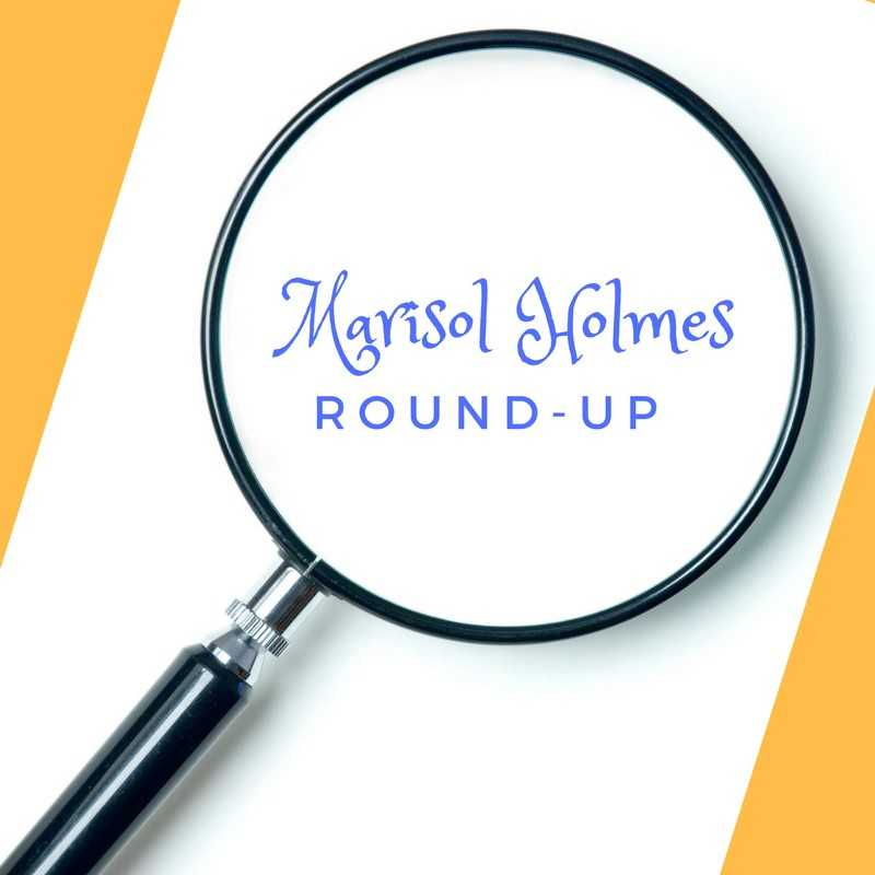 The Adventures of Marisol Holmes: Round-Up