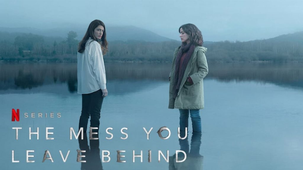 TV Series Review: The Mess You Leave Behind